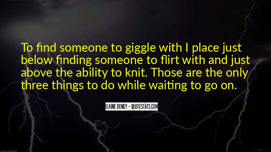 Quotes About Waiting On Someone #889666