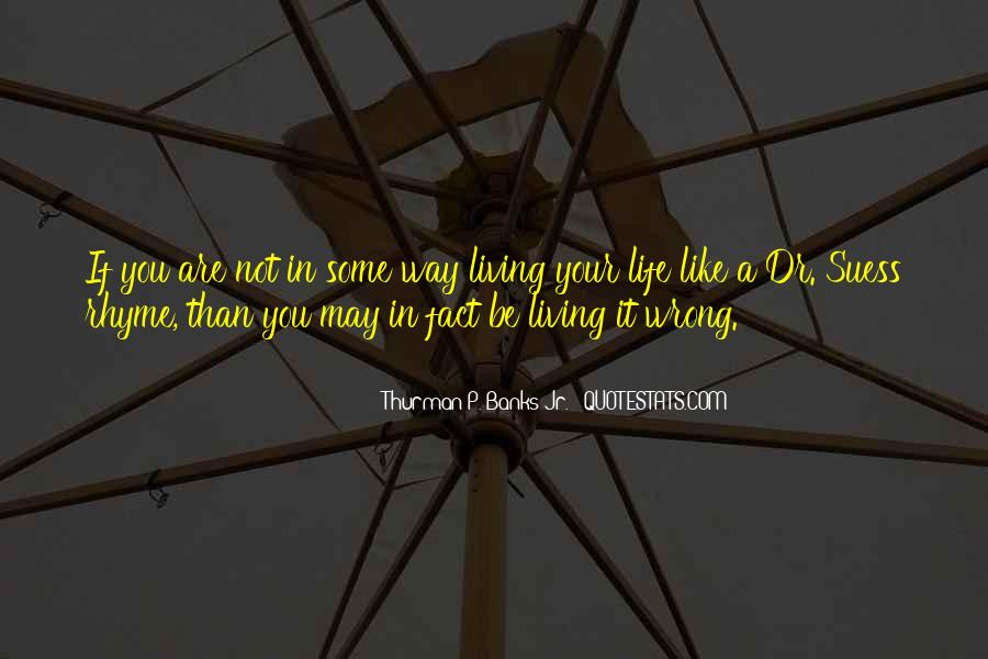 You May Be Wrong Quotes #1017128