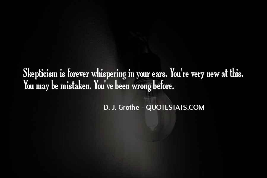 You May Be Wrong Quotes #1605451