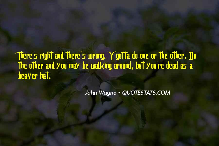 You May Be Wrong Quotes #1695286