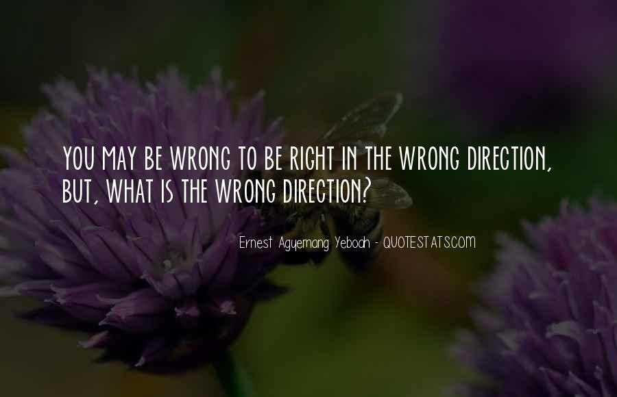 You May Be Wrong Quotes #181243