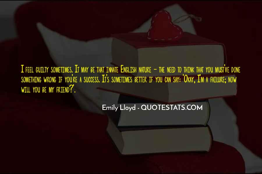 You May Be Wrong Quotes #235036