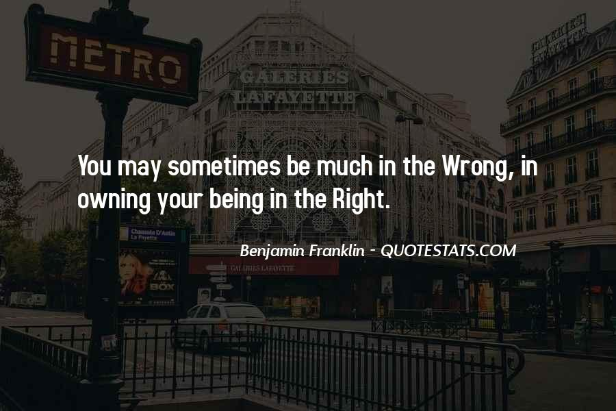 You May Be Wrong Quotes #287423