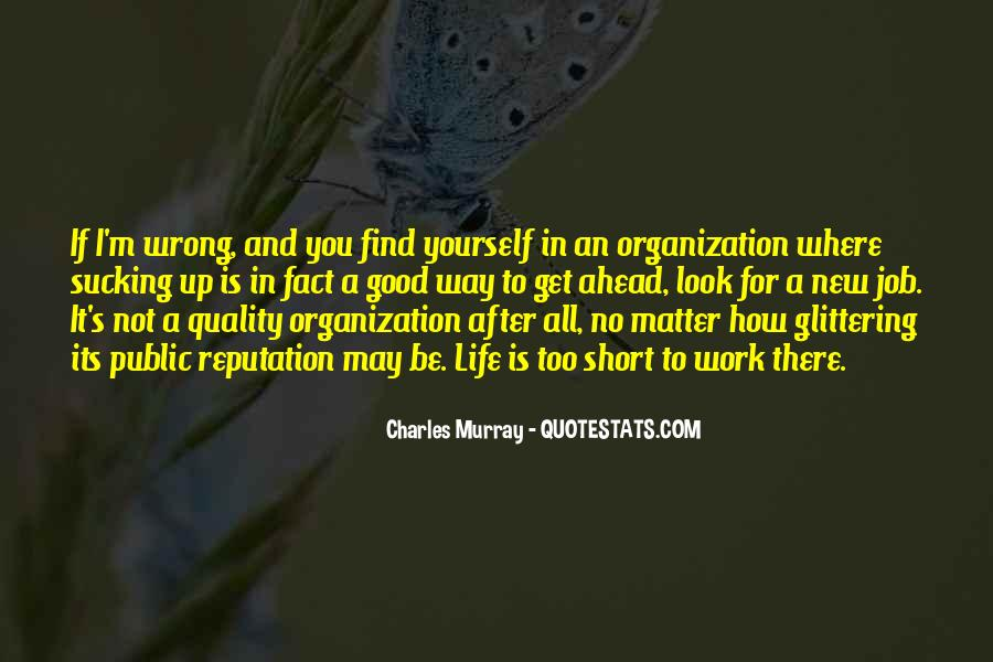 You May Be Wrong Quotes #509408