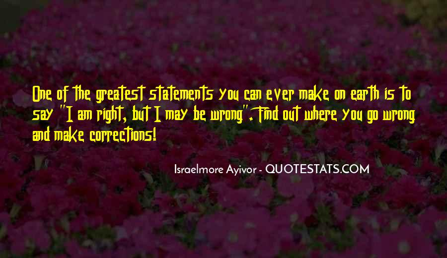 You May Be Wrong Quotes #609256