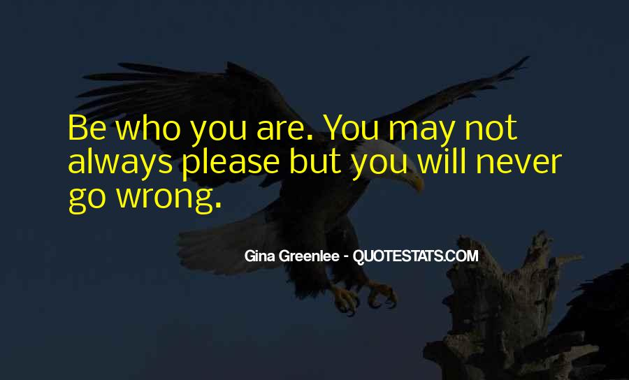 You May Be Wrong Quotes #694300