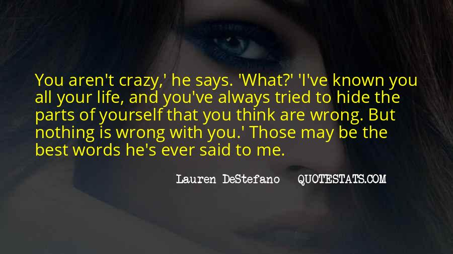 You May Be Wrong Quotes #816496