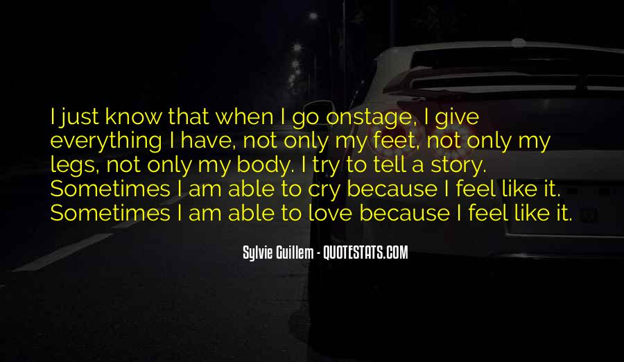 You May Know Me But Not My Story Quotes #25932