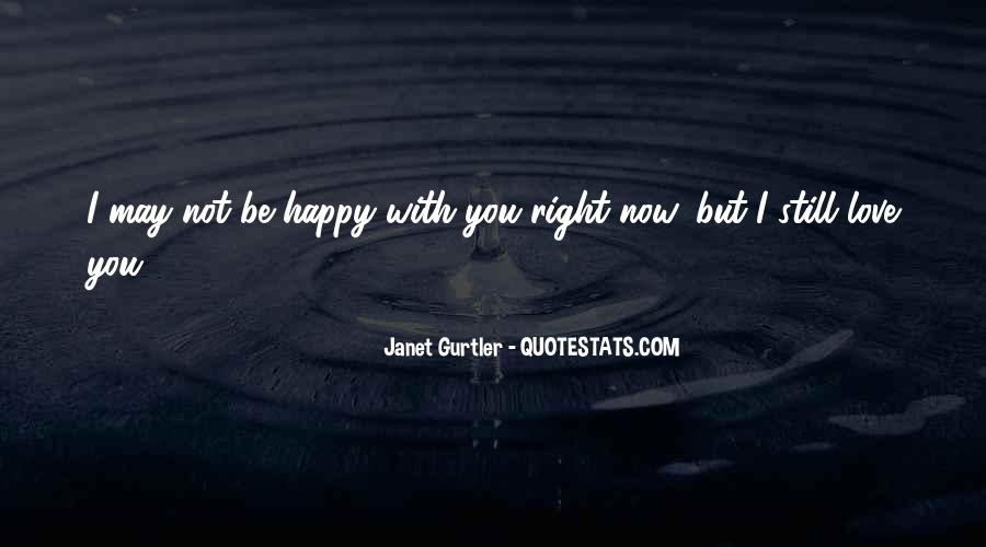 You May Not Be Quotes #102741