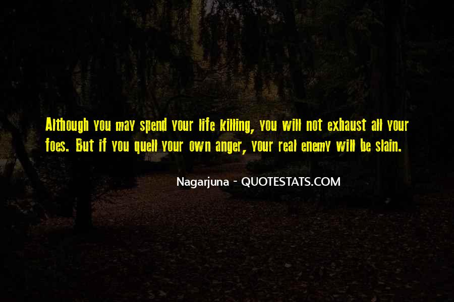 You May Not Be Quotes #133244