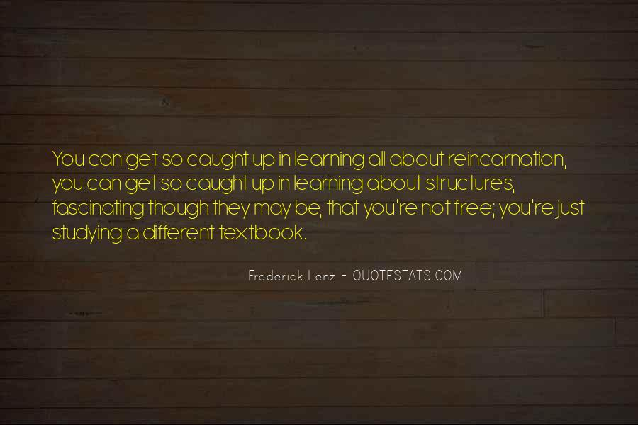 You May Not Be Quotes #22554