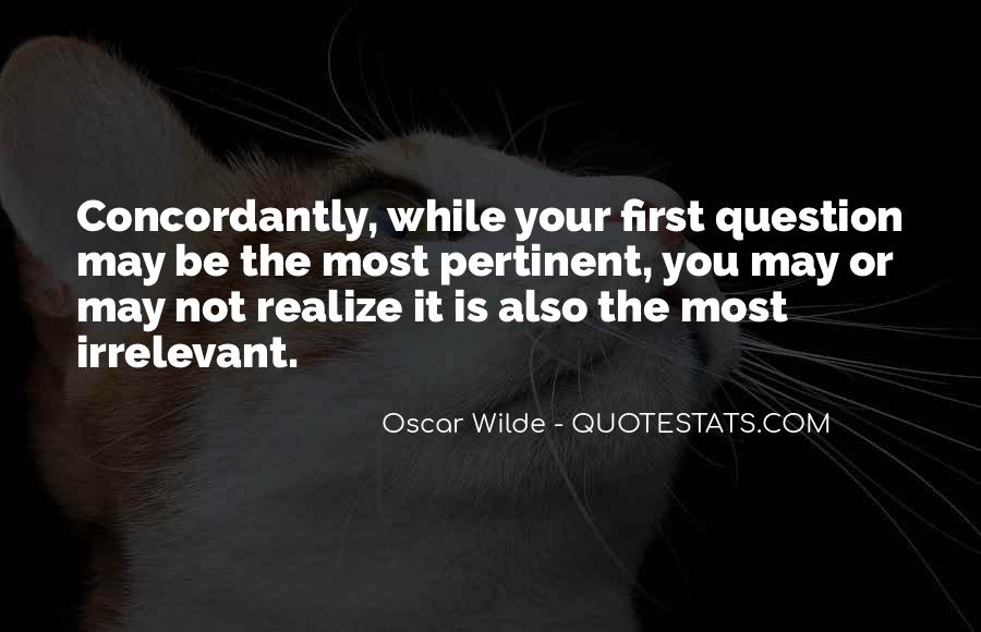 You May Not Be Quotes #56027