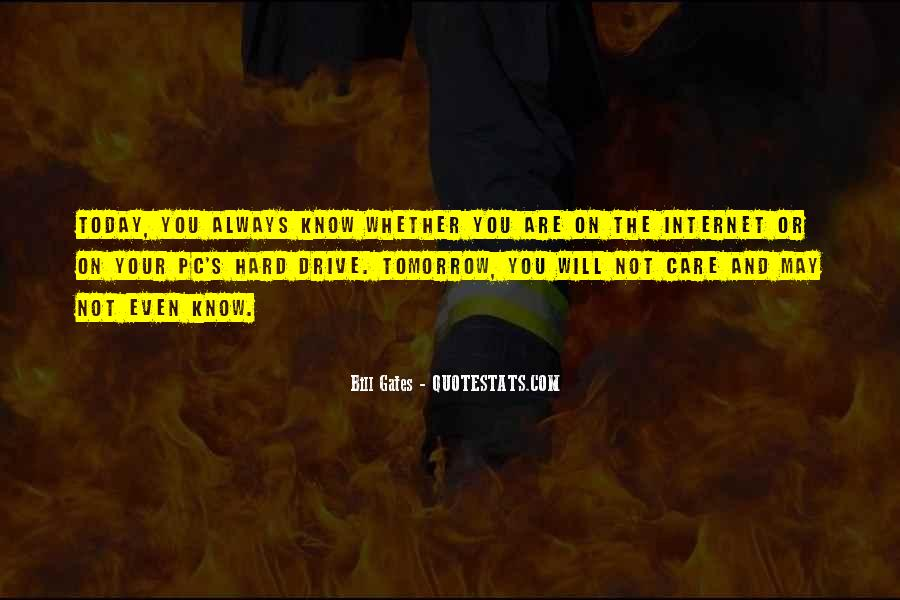 You May Not Care Quotes #109825
