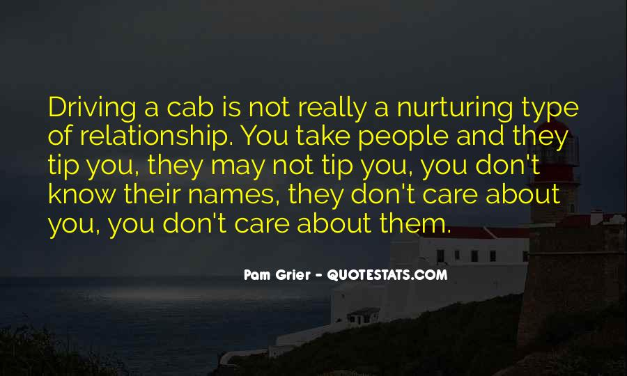 You May Not Care Quotes #1697025