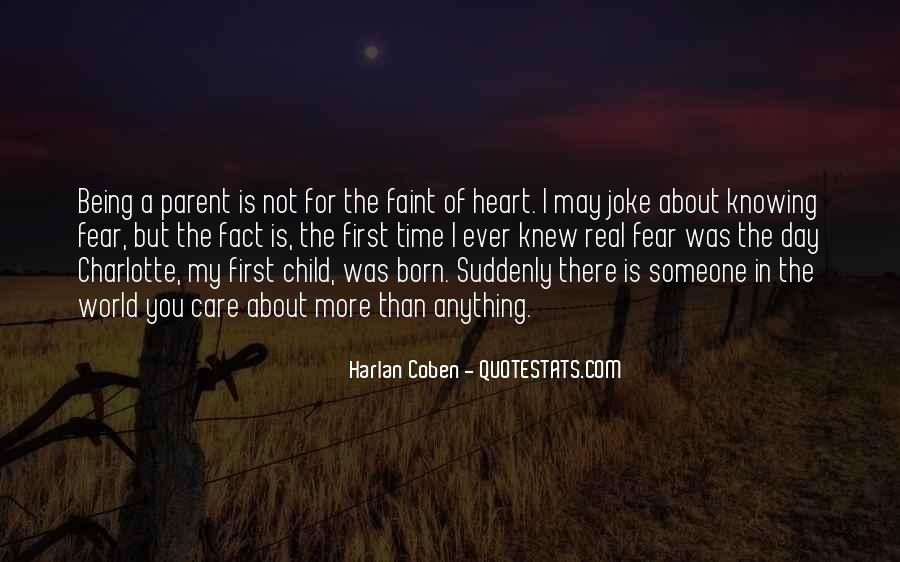 You May Not Care Quotes #7306