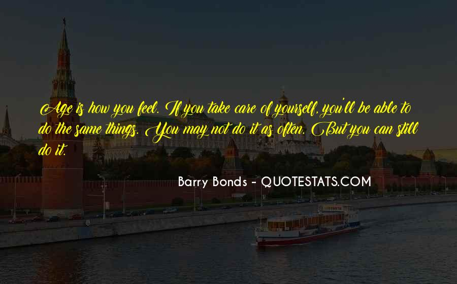You May Not Care Quotes #786853