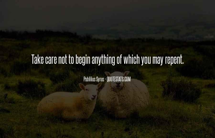 You May Not Care Quotes #905826