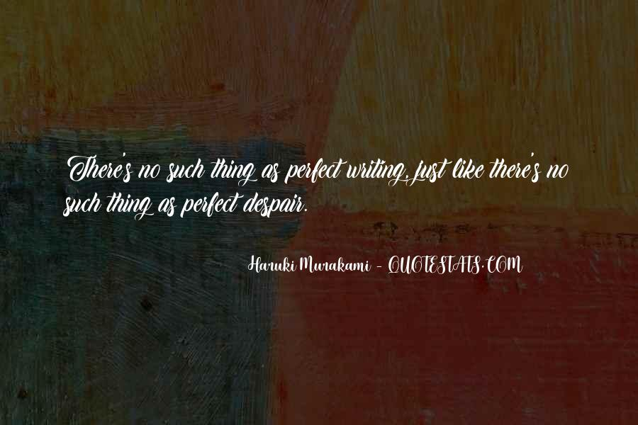 You May Not Perfect Quotes #11815