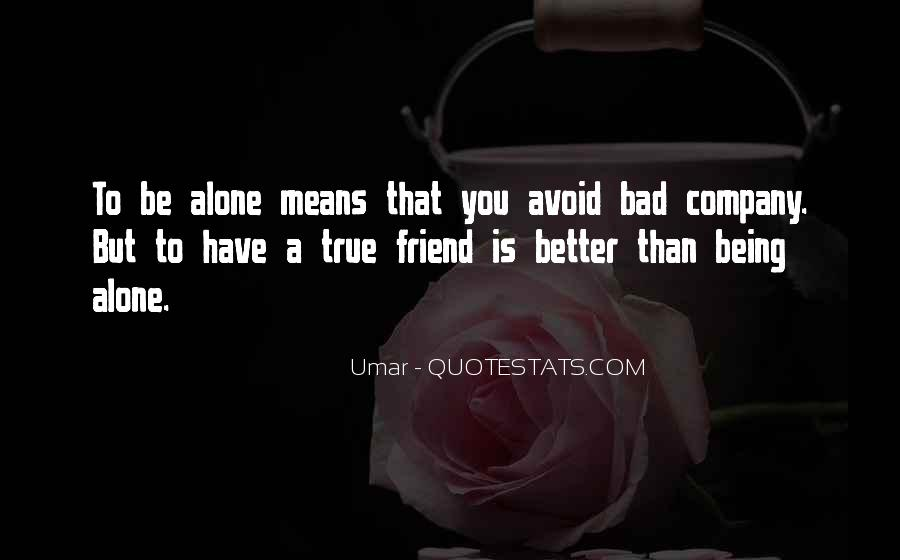 You Mean So Much To Me Best Friend Quotes #108142