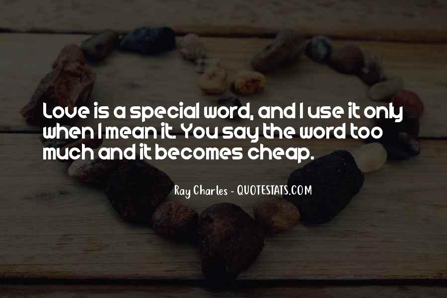 You Mean Something Special To Me Quotes #176724