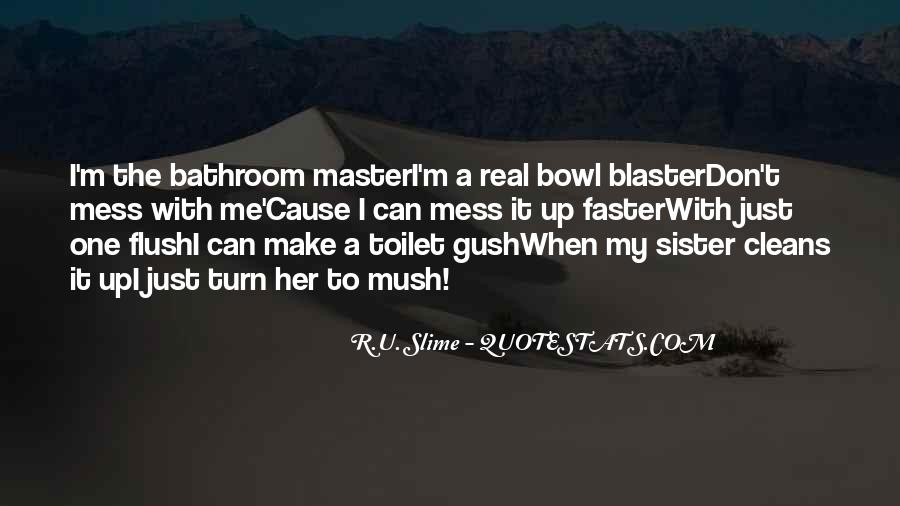 You Mess With My Sister Quotes #1202201