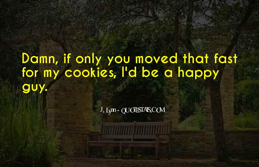You Moved On Fast Quotes #1225985