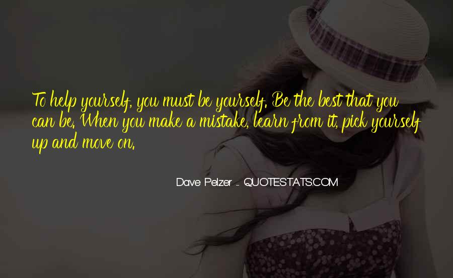 You Must Help Yourself Quotes #130128