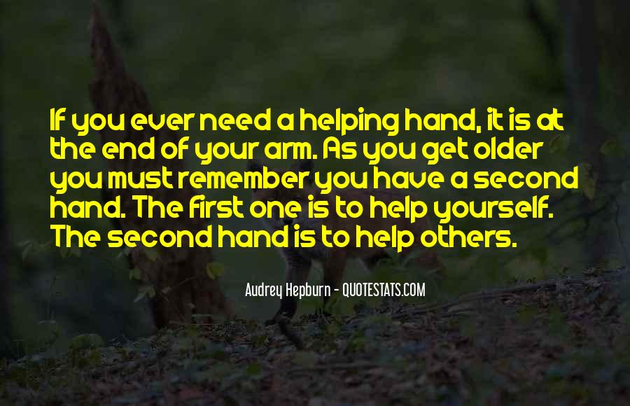 You Must Help Yourself Quotes #1863918