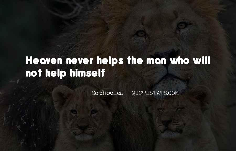 You Must Help Yourself Quotes #3447