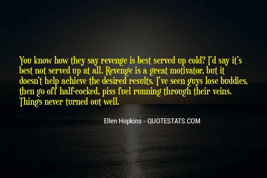 You Must Help Yourself Quotes #4532