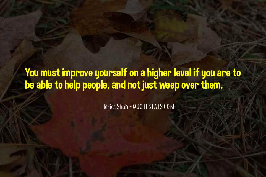 You Must Help Yourself Quotes #816554