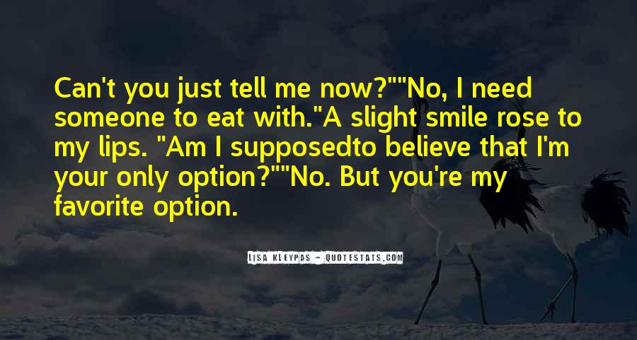 You Need To Smile Quotes #1130445