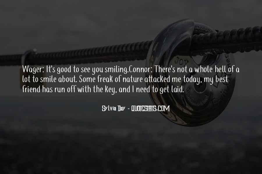 You Need To Smile Quotes #1790966