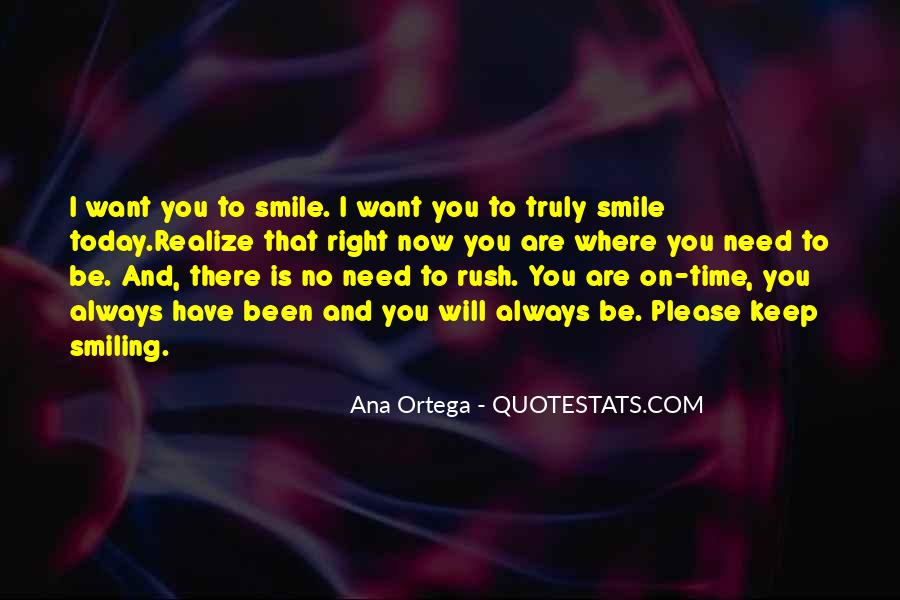 You Need To Smile Quotes #485609