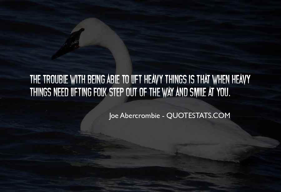 You Need To Smile Quotes #642358