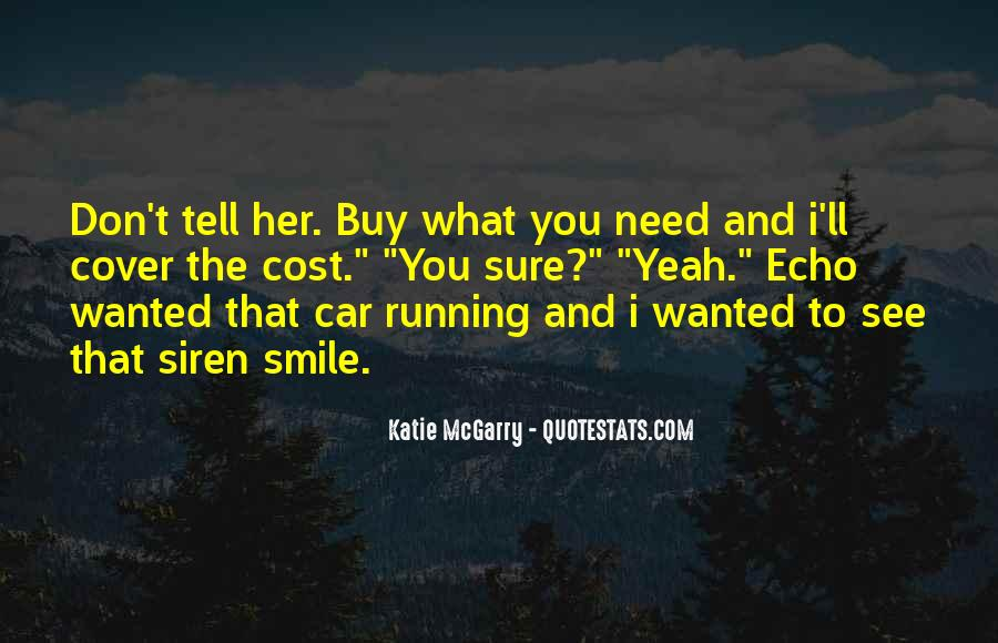 You Need To Smile Quotes #716371