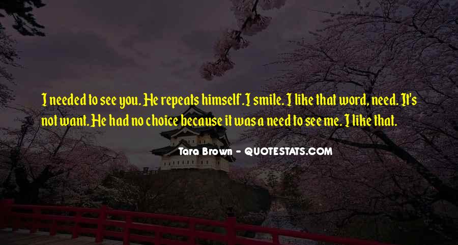 You Need To Smile Quotes #717369