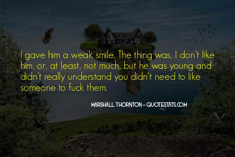 You Need To Smile Quotes #857461
