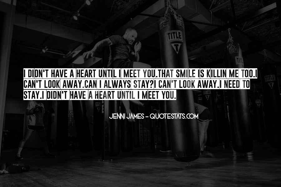 You Need To Smile Quotes #944546