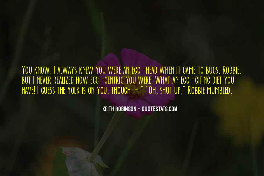 You Never Knew Quotes #222826