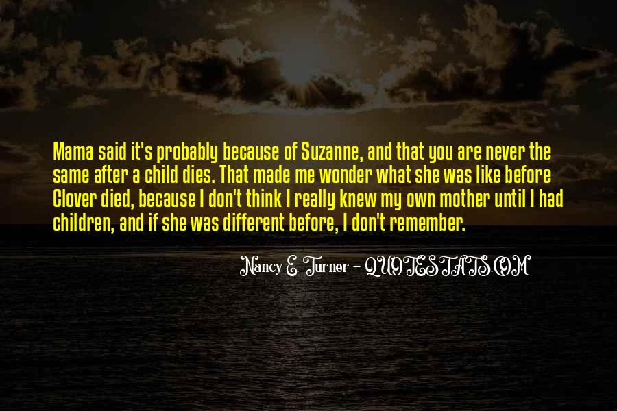 You Never Knew Quotes #26774