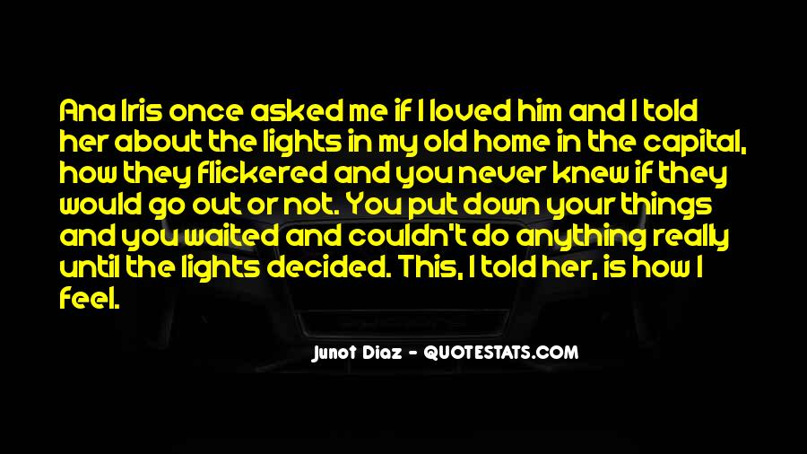 You Never Knew Quotes #309546