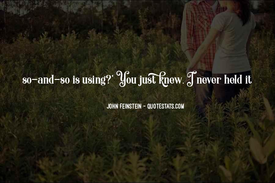 You Never Knew Quotes #7167