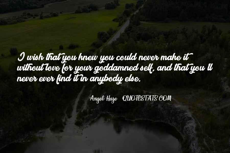 You Never Knew Quotes #8147