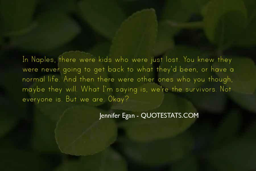 You Never Knew Quotes #86140