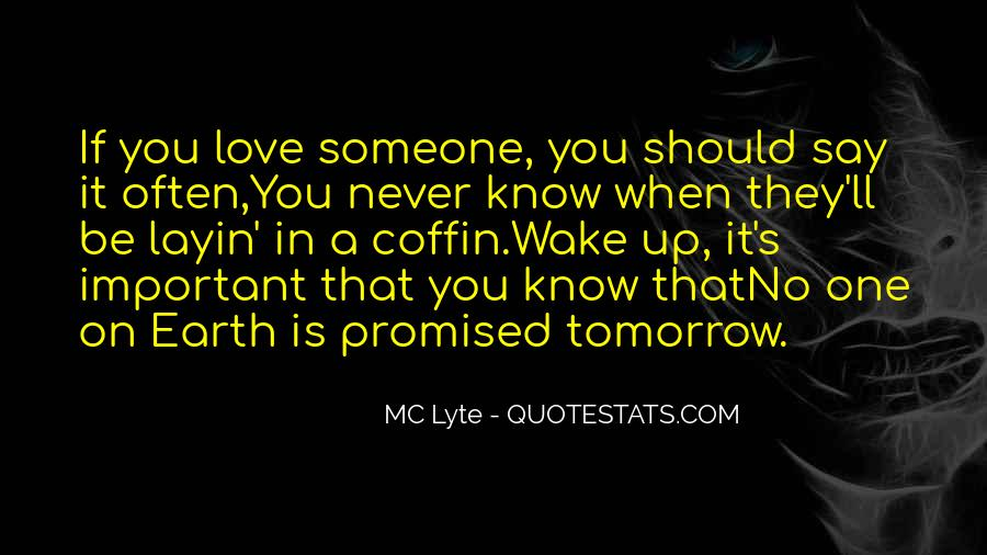You Never Know Tomorrow Quotes #274394