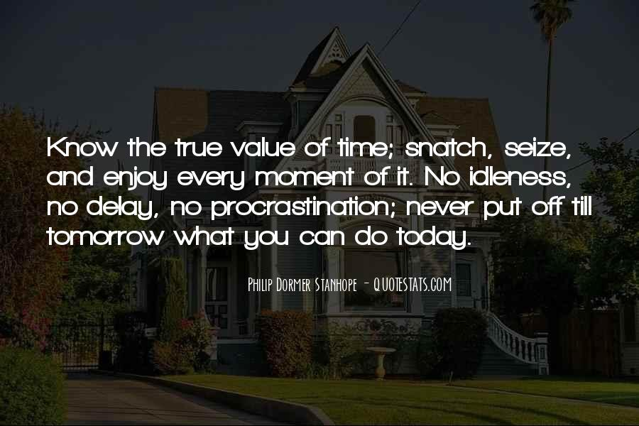 You Never Know Tomorrow Quotes #530373