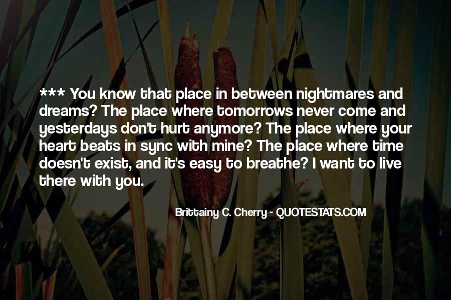You Never There Quotes #59712