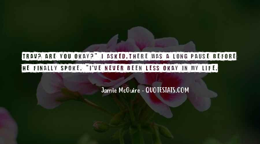 You Never There Quotes #67370