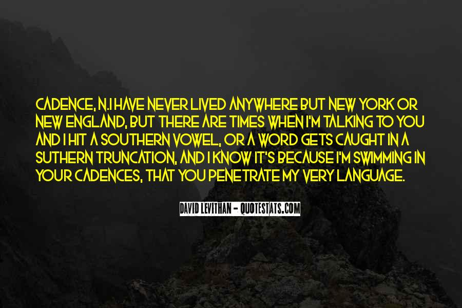 You Never There Quotes #9725
